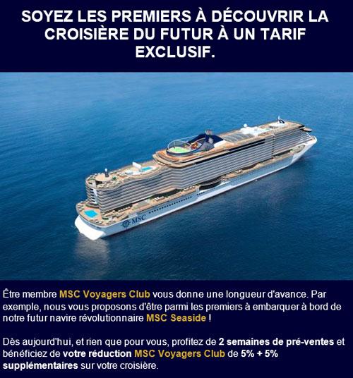 Offre spéciale avant-première MSC Seaside