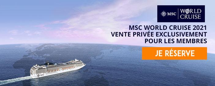 Tour du Monde MSC Croisières 2021